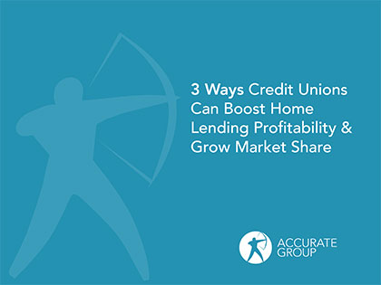 3 Ways Credit Unions Can Boost Home Lending Profitability and Grow Market Share eBook